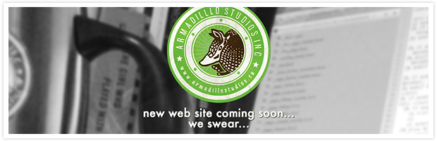 New Web Site Coming Soon... We swear